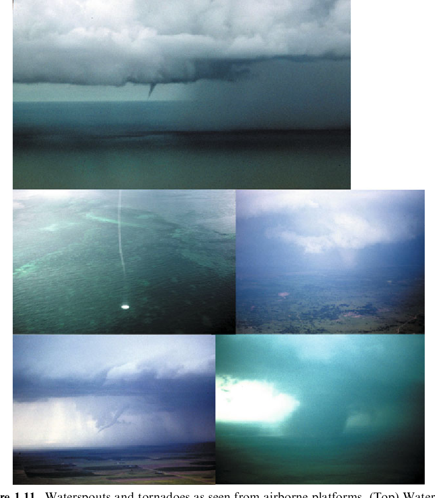 Figure 1.11. Waterspouts and tornadoes as seen from airborne platforms. (Top) Waterspout in the Florida Keys from a private aircraft on September 3, 1971; (middle row, left to right) waterspout in the Florida Keys from a NOAA helicopter on August 24, 1993, tornado from the NOAA P-3 on May 29, 1994; (bottom row) tornado over eastern Colorado on June 8, 1994 from the NOAA P-3, tornado over the Texas Panhandle on June 8, 1995 from ELDORA. (photographs by the author)