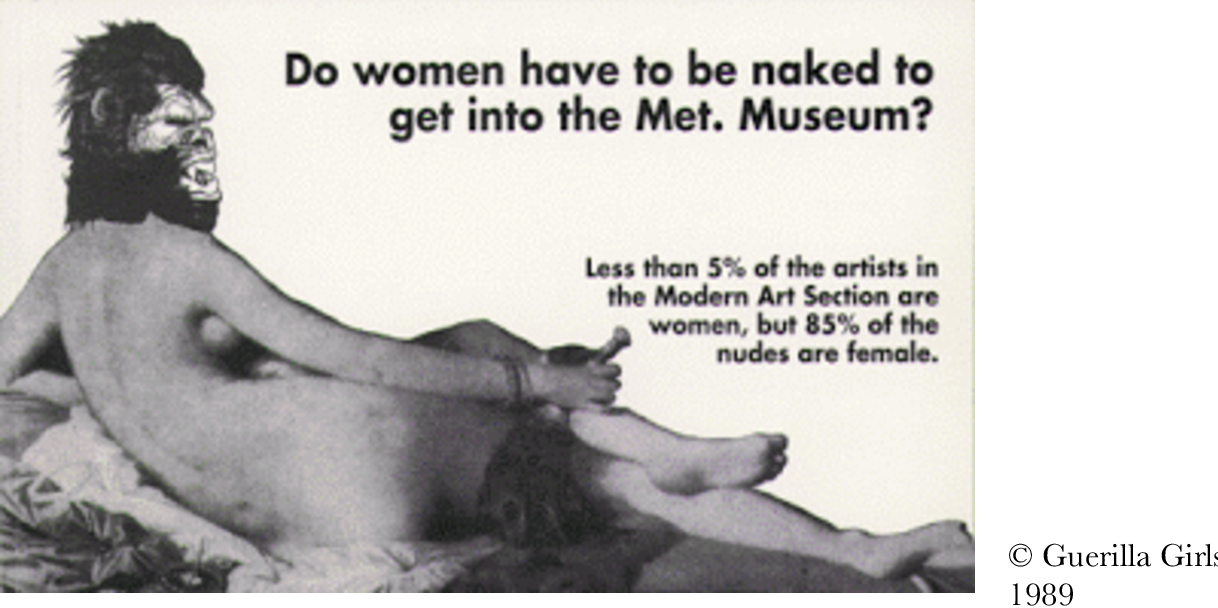 Figure 1: Sign placed by feminist art group Guerrilla Girls in front of the Metropolitan Museum in New York, 1989.